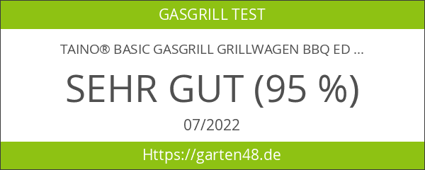 TAINO® BASIC Gasgrill Grillwagen BBQ Edelstahl-Brenner